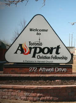 Toronto Airport Christian Fellowship sign.